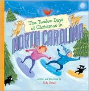 Cover of: The twelve days of Christmas in North Carolina | Judy Stead