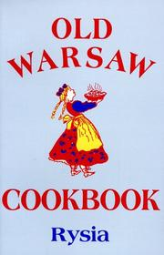 Old Warsaw cook book by Rysia.