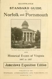 Cover of: Illustrated standard guide to Norfolk and Portsmouth and historical events of Virginia 1607 to 1907 |