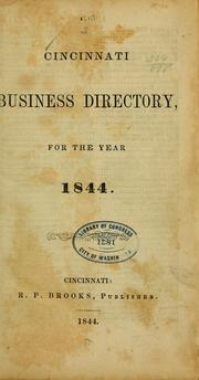 Cover of: The Cincinnati business directory for the year 1844 by Brooks, R. P., Cincinnati, pub