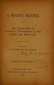 Cover of: A mighty hunter | Charles L. Youngblood