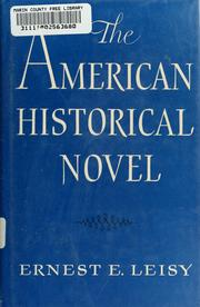 Cover of: The American historical novel | Ernest Erwin Leisy
