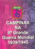 Cover of: Campinas na II Guerra Mundial - 1939/1945 by