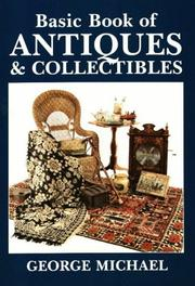 Cover of: Basic book of antiques & collectibles | Michael, George