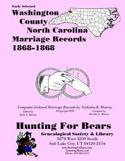Early Washington County North Carolina Marriage Records 1868-1868 by Nicholas Russell Murray