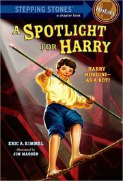 Cover of: A spotlight for Harry by Eric A. Kimmel