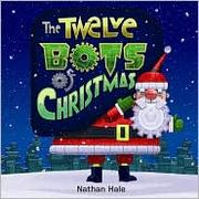 Cover of: The Twelve Bots of Christmas