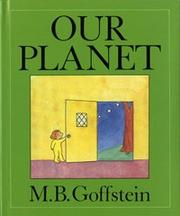 Cover of: Our Planet | M. B. Goffstein