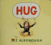 Cover of: Hug | Jez Alborough
