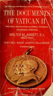 The documents of Vatican II by Vatican Council (2nd 1962-1965)