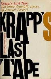 Cover of: Krapp's last tape, and other dramatic pieces