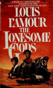 Cover of: The lonesome gods | Louis L