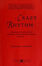 Cover of: Crazy rhythm | Leonard Garment