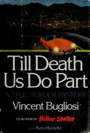 Cover of: Till Death Us Do Part by Vincent Bugliosi