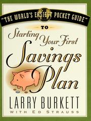 Cover of: World's Easiest Guide To Starting Your First Savings Plan | Larry Burkett, Ed Strauss