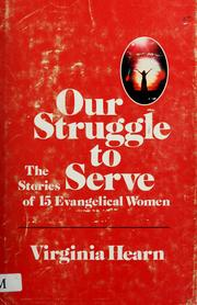 Cover of: Our struggle to serve |
