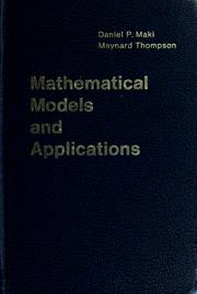 Cover of: Mathematical models and applications | Daniel P. Maki