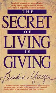 Cover of: The secret of living is giving | Birdie Yager