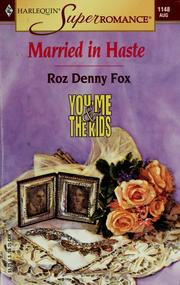 Cover of: Married in Haste  | Roz Denny Fox
