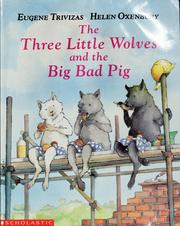 Cover of: The Three LittleWolves and the Big Bad Pig |