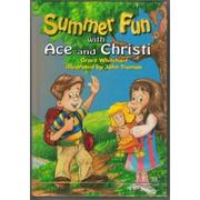 Cover of: Summer fun with Ace and Christi