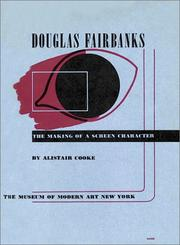 Cover of: Douglas Fairbanks: the making of a screen character
