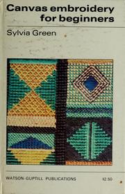 Cover of: Canvas embroidery for beginners. | Sylvia Green