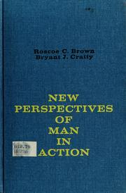 Cover of: New perspectives of man in action | Roscoe Conkling Brown
