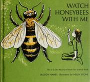 Cover of: Watch honeybees with me. | Judy Hawes