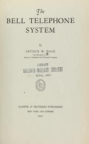 Cover of: The Bell telephone system | Arthur W. Page