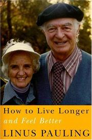 Cover of: How to live longer and feel better
