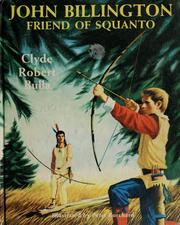 Weekly Reader Childrens Book Club presents John Billington, friend of Squanto
