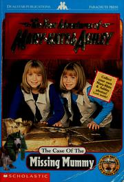 Cover of: The Case of the Missing Mummy (Adventures of Mary-Kate and Ashley) | Francess Lin Lantz