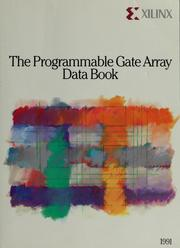 Cover of: The programmable gate array data book | Xilinx, Inc