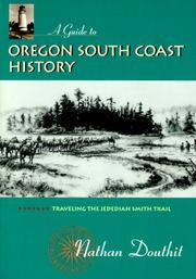 Cover of: guide to Oregon south coast history | Nathan Douthit