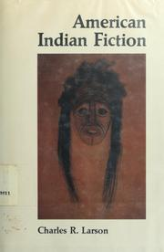 Cover of: American Indian fiction | Charles R. Larson