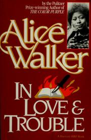 Cover of: In love & trouble | Alice Walker