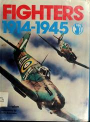Cover of: Fighters 1914-1945 | Bill Gunston