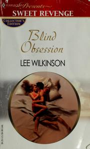 Cover of: Blind obsession | Lee Wilkinson