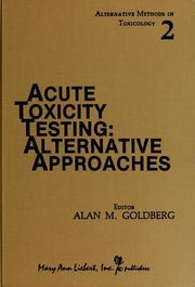 Cover of: Acute Toxicity Testing | Alan M. Goldberg