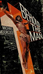 Behold the man june 1978 edition open library cover of behold the man by michael moorcock fandeluxe Document