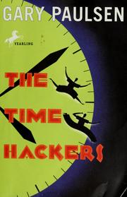 Cover of: The time hackers | Gary Paulsen