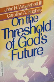 Cover of: On the threshold of God's future