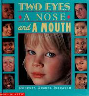 Cover of: Two eyes, a nose, and a mouth | Roberta Grobel Intrater