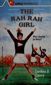 Cover of: The Rah Rah Girl | Caroline B. Cooney
