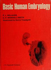 Cover of: Basic human embryology | Peter L. Williams
