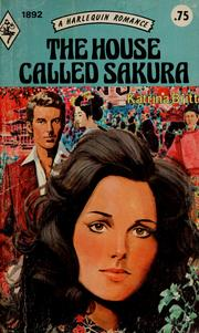 Cover of: The House Called Sakura (Harlequin Romance, 1892) |