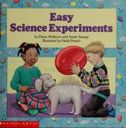 Cover of: Easy science experiments | Diane Molleson
