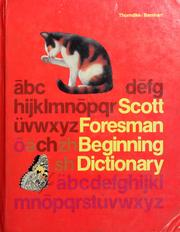 Cover of: Scott, Foresman beginning dictionary by by E.L. Thorndike, Clarence L. Barnhart.
