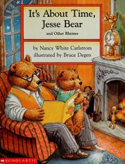 Cover of: It's about time, Jesse Bear, and other rhymes | Nancy White Carlstrom